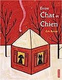 Entre Chat et Chien...