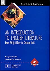 An Introduction to English Litterature : From Philip Sidney to Graham Swift