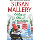 Marry Me at Christmas: A Kiss in the Snow Bonus (Fool's Gold Romance)