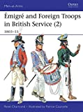 Émigré and Foreign Troops in British Service (2): 1803-15 (Men-at-Arms)