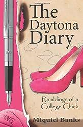The Daytona Diary: Ramblings of a College Chick