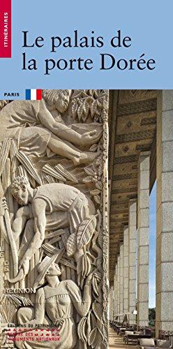 Le Palais de la Porte dorée par Helene Bocard