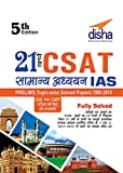 21 Years CSAT General Studies IAS Prelims Topic-wise Solved Papers' is very famous book among the students for providing the right guideline for any entrance exam. So if you are thinking to buy a book for enhancing your stock of general knowledge, t...