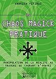 La Chaos Magick Pratique