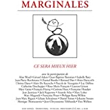 Ce sera mieux hier: Marginales - 293-294 (French Edition)