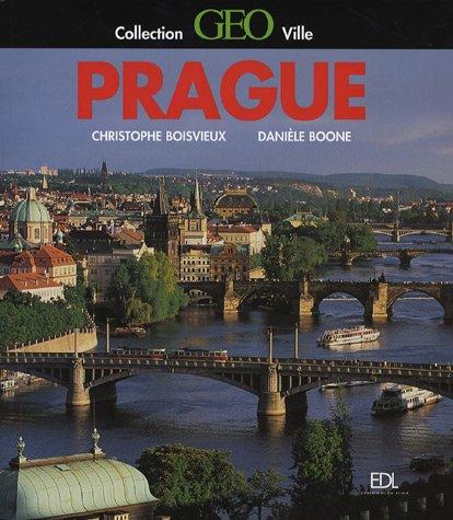 Prague par Christophe Boisvieux, Danièle Boone