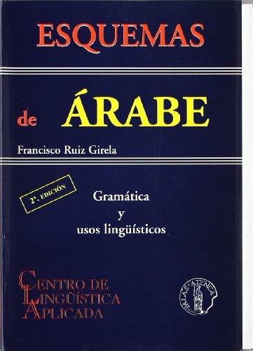 Esquemas de árabe : gramática y usos lingüísticos