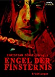 ENGEL DER FINSTERNIS: Internationale Horror-Storys, hrsg. von Christian Dörge