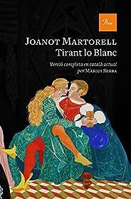 Tirant lo Blanc: Versió completa al català modern per Màrius Serra (Catalan Edition)
