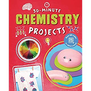 30-Minute Chemistry Projects (30-Minute Makers)