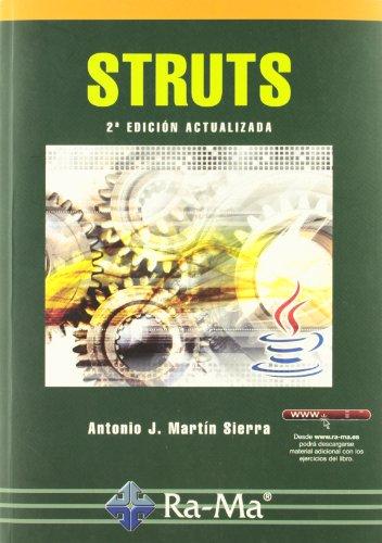 Struts. 2ª Edición por Antonio J. Martín Sierra