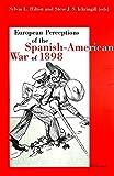 European Perception of the Spanish-American War of 1898