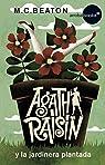 Agatha Raisin y la jardinera plantada par Beaton
