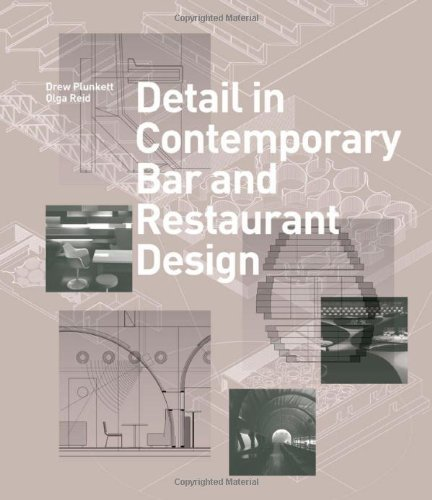 Detail in Contemporary Bar and Restaurant Design (Detailing for Interior Design) by Drew Plunkett (25-Feb-2013) Hardcover