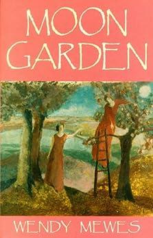 Moon Garden (English Edition) par [Mewes, Wendy]