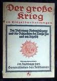 Der große Krieg in Einzeldarstellungen, Heft 33: Die Befreiung Siebenbürgens und die Schlacht bei Targu Jiu und am Arges