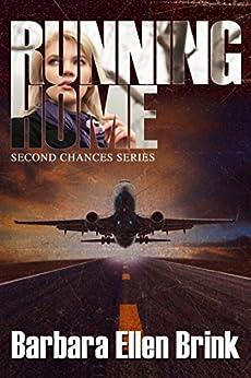 Running Home (Second Chances, Book 1) by [Brink, Barbara Ellen]