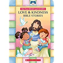 My First Read and Learn Love and Kindness Bible Stories (American Bible Society)