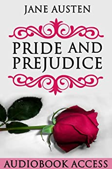 Pride and Prejudice (with Audiobook Access, Illustrated, Annotated) (English Edition) par [Austen, Jane]