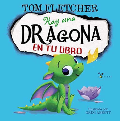 Hay una dragona en tu libro (Castellano - A Partir De 3 Años - Álbumes - Cubilete)