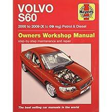 Volvo S60 Petrol and Diesel Owner's Workshop Manual