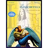 Les Immortels, tome 2 : La Volonté du mal