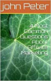 4 Most Common Questions About Affiliate Marketing (English Edition)