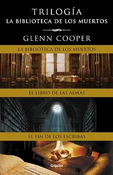 Trilogía La biblioteca de los muertos eBook: Glenn Cooper