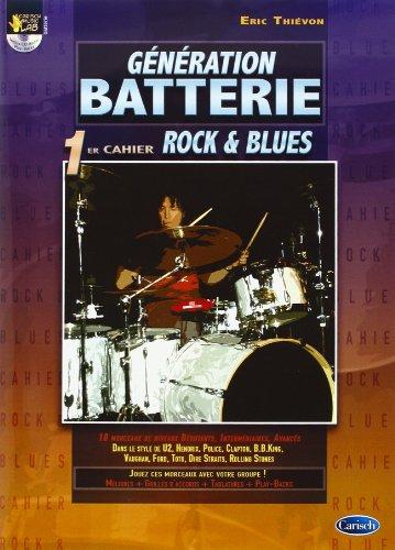 Thievon Eric Generation Batterie 1Er Cahier Rock & Blues Drums Bk/Cd