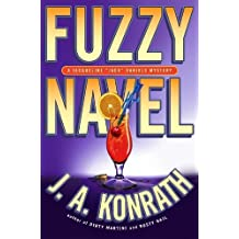 Fuzzy Navel (Jacqueline) by J. A. Konrath (2008-07-08)