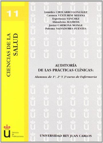 Auditoría de las prácticas clínicas: Alumnos de 1º, 2º y 3º curso de Enfermería (Colección Ciencias de la Salud)