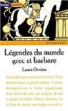 legendes monde grec et barbare
