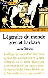 Légendes du monde grec et barbare