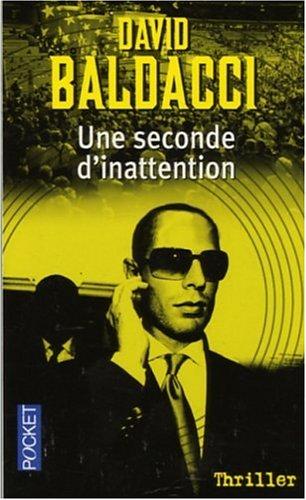 SECONDE D INATTENTION par DAVID BALDACCI