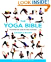 The Yoga Bible: Godsfield Bibles: The Definitive Guide to Yoga Postures