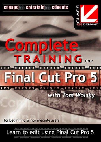 Preisvergleich Produktbild Class on Demand: Complete Training for Final Cut Pro 5: Apple FCP Educational Training Tutorial DVD