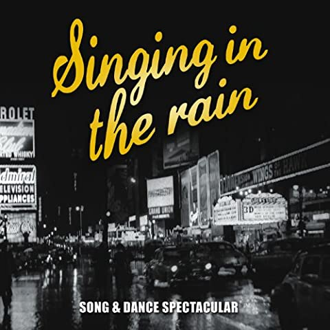 Singing in the Rain… Dance Music from the Classic Movies