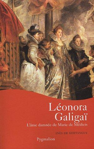 Léonora Galigaï par Inès de Kertanguy