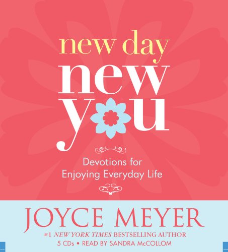 New Day, New You: Devotions for Enjoying Everyday Life