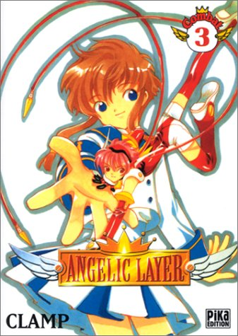 Angelic Layer, tome 3 par Clamp