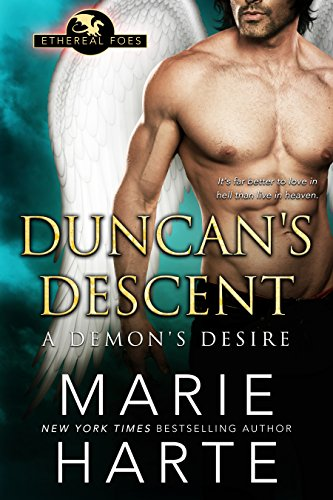 Get eBook Duncan's Descent: A Demon's Desire (Ethereal Foes Book 2) RTF