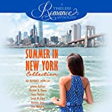 Summer in New York Collection: Six Romance Novellas