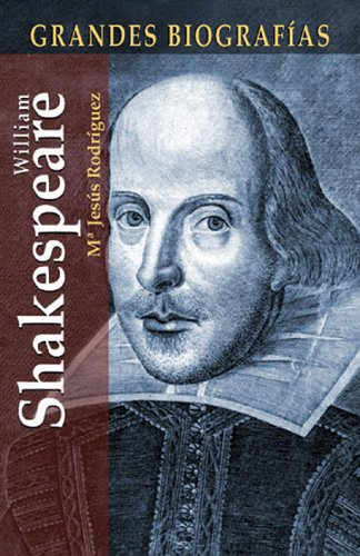 William Shakespeare (Grandes Biografias/Great Biographies (Spanish)) por Mª Isabel Rodríguez
