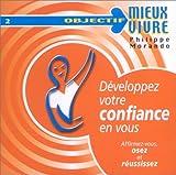 Développez votre confiance en vous (CD audio)