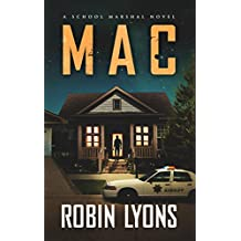 MAC: A Prequel Novella (School Marshal Novels)