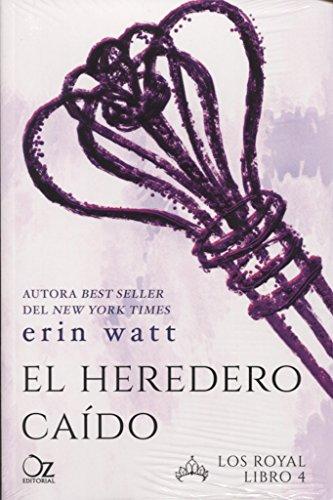 El heredero caído por Erin Watt