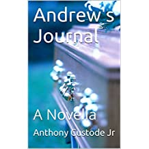 Andrew's Journal: A Novella (English Edition)
