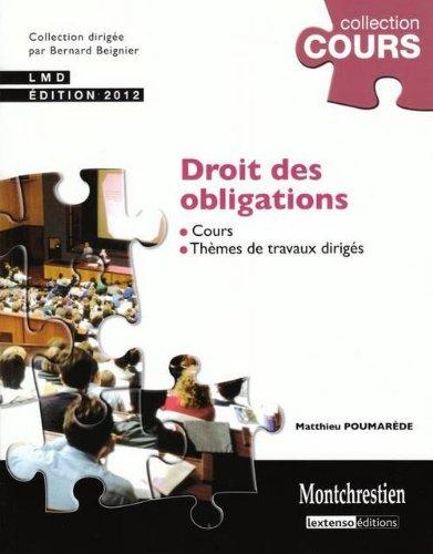 Droit des obligations 2012 : Cours et travaux dirigés