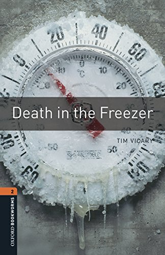 Oxford Bookworms Library 2. Death In The Freezer (+ MP3) - 9780194620758
