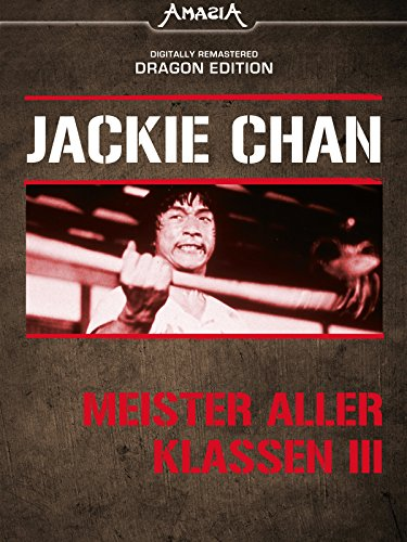 Jackie Chan Meister Aller Klassen Stream